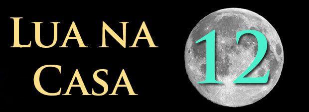 lua na casa 12