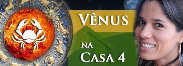 Vênus na Casa 4