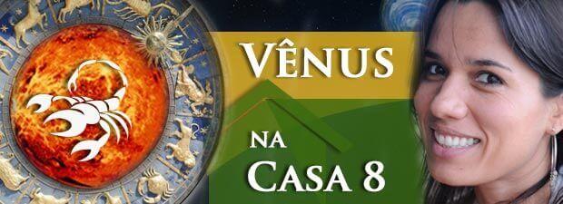 Vênus na Casa 8
