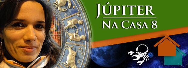 Júpiter na Casa 8